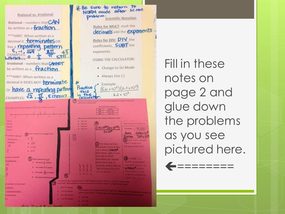 Fill in these notes on page 2 and glue down the problems as you see pictured here.  ========