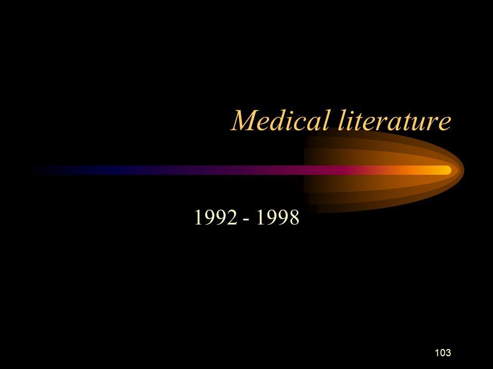 103 Medical literature 1992 - 1998
