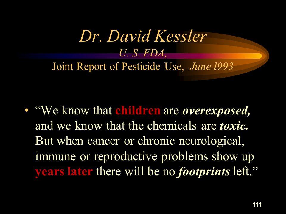 111 Dr. David Kessler U. S.