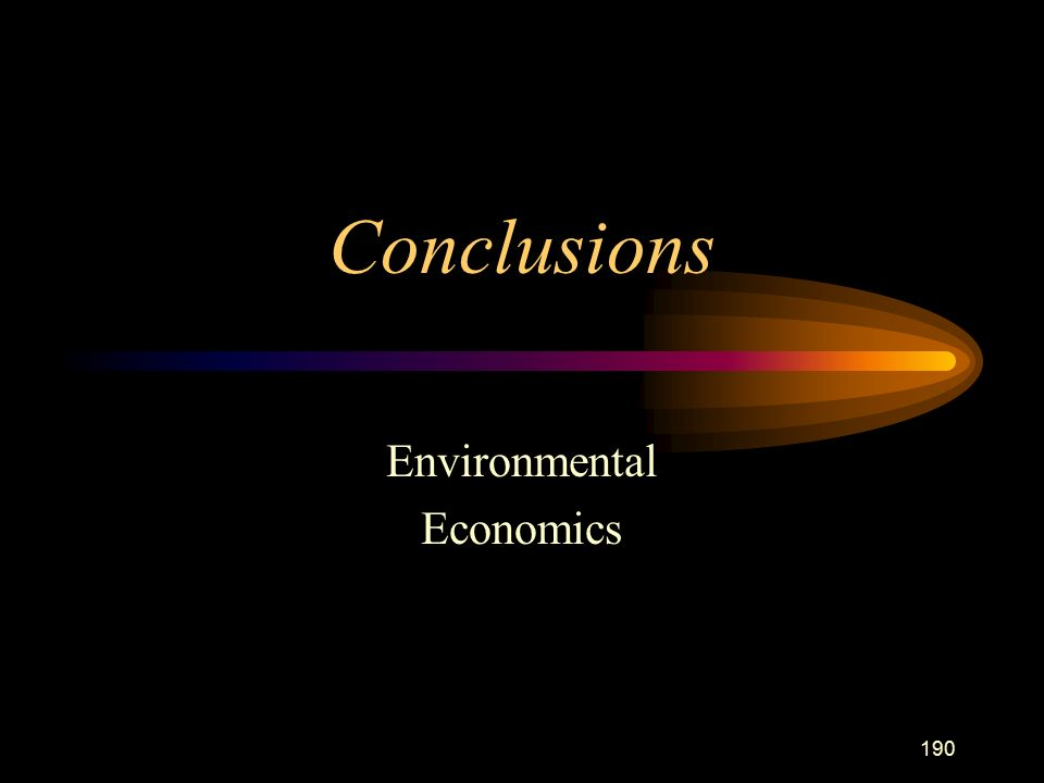 190 Conclusions Environmental Economics