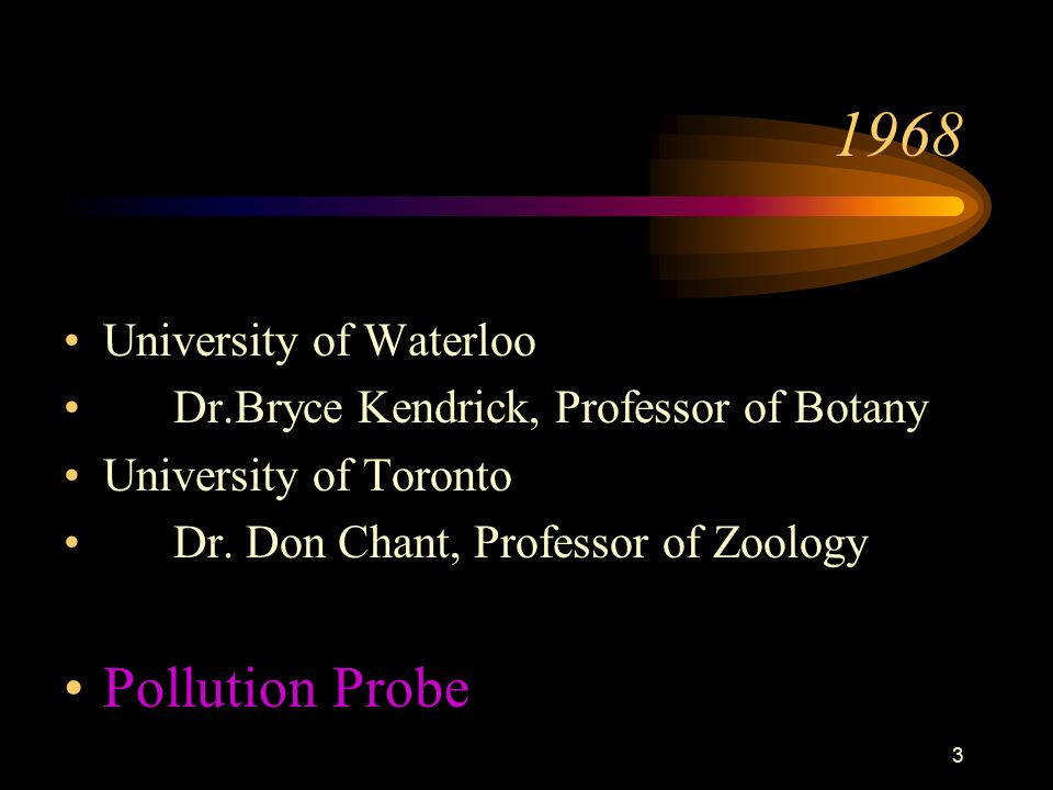 University of Waterloo Dr.Bryce Kendrick, Professor of Botany University of Toronto Dr.