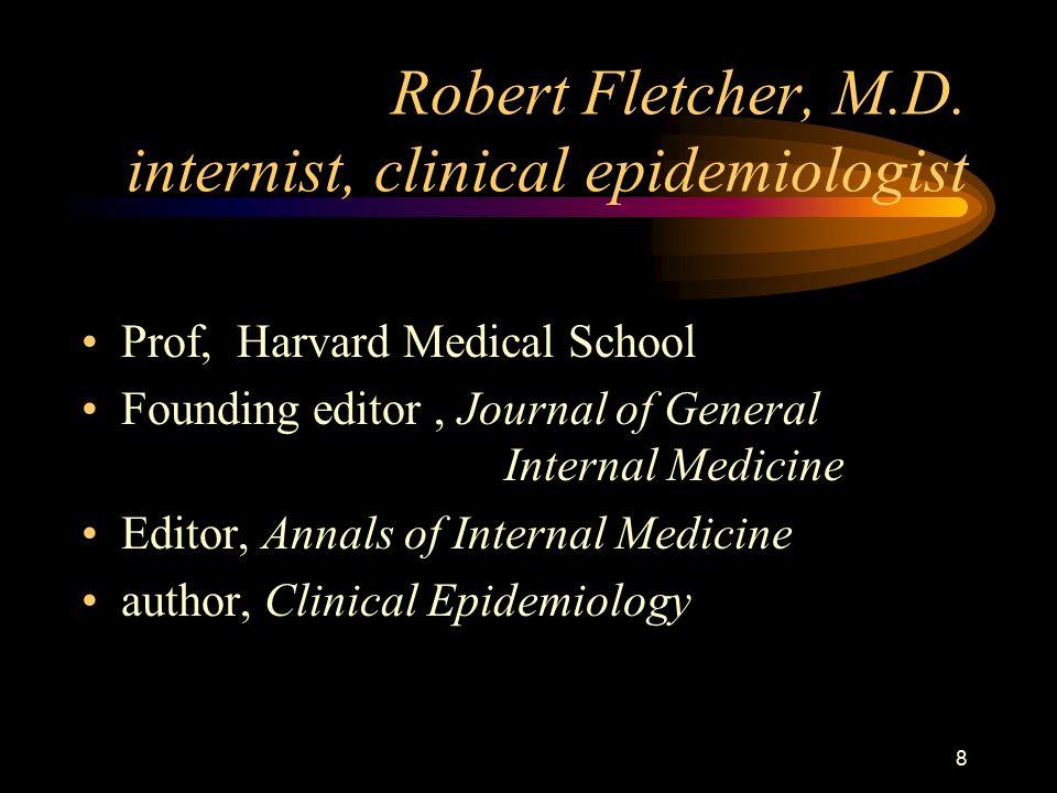 8 Robert Fletcher, M.D.