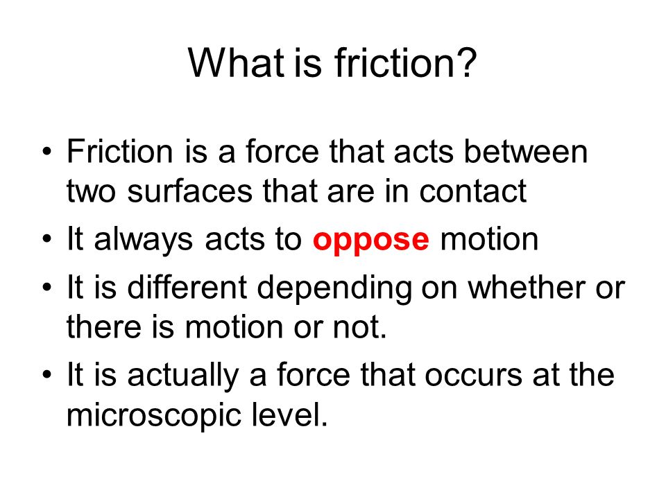 Loop-the-loop Here friction works to our advantage.