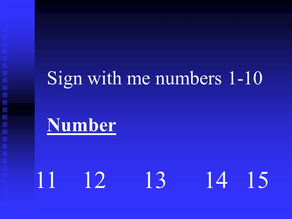 Sign with me numbers 1-10 Number