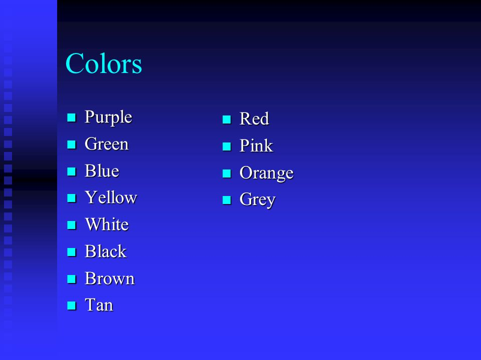 Colors Purple Purple Green Green Blue Blue Yellow Yellow White White Black Black Brown Brown Tan Tan Red Pink Orange Grey