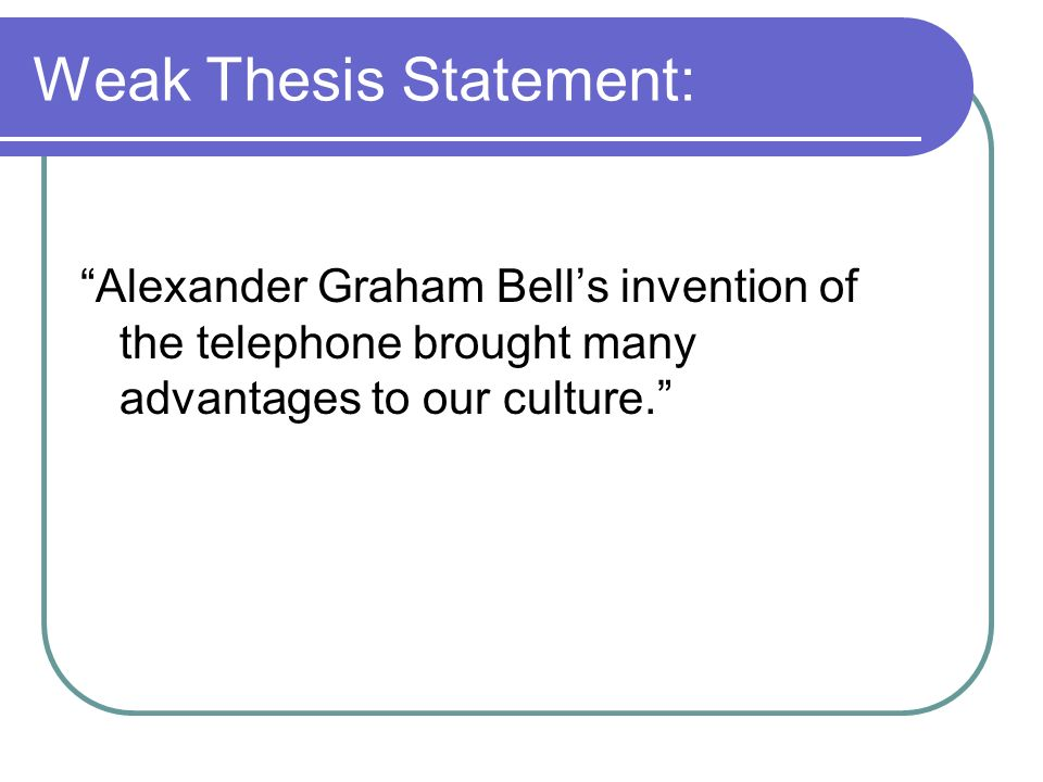 Weak thesis statements