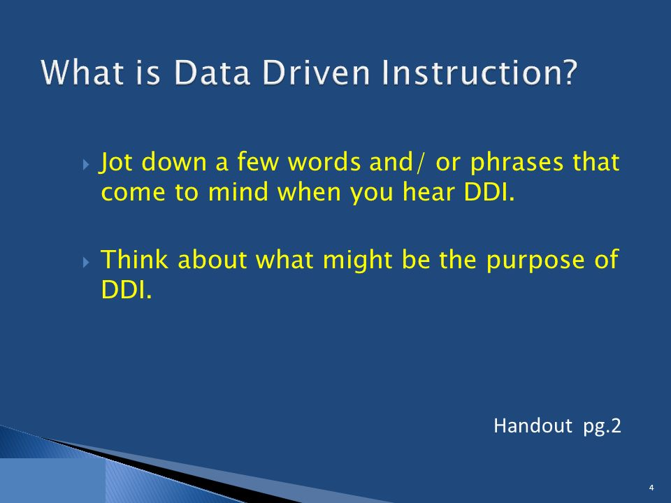  Jot down a few words and/ or phrases that come to mind when you hear DDI.
