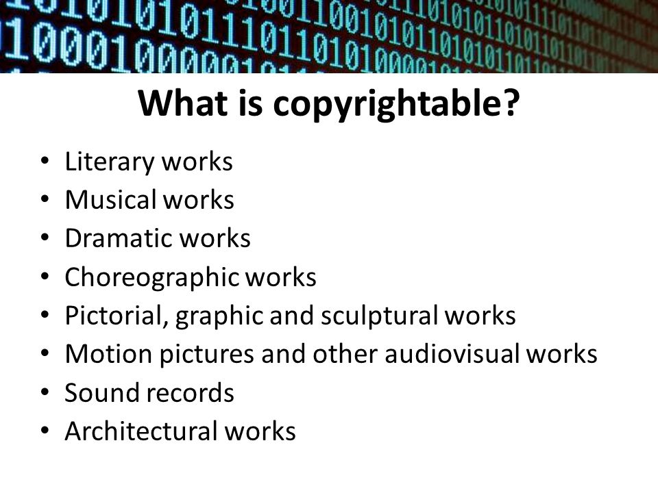 What is copyrightable.