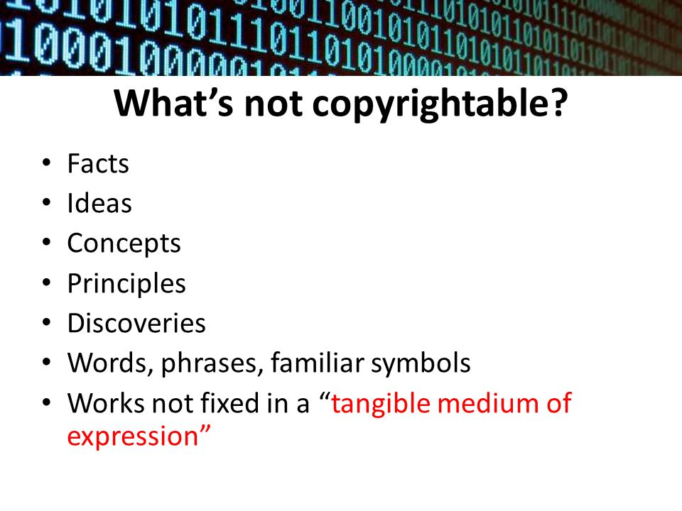 What's not copyrightable.