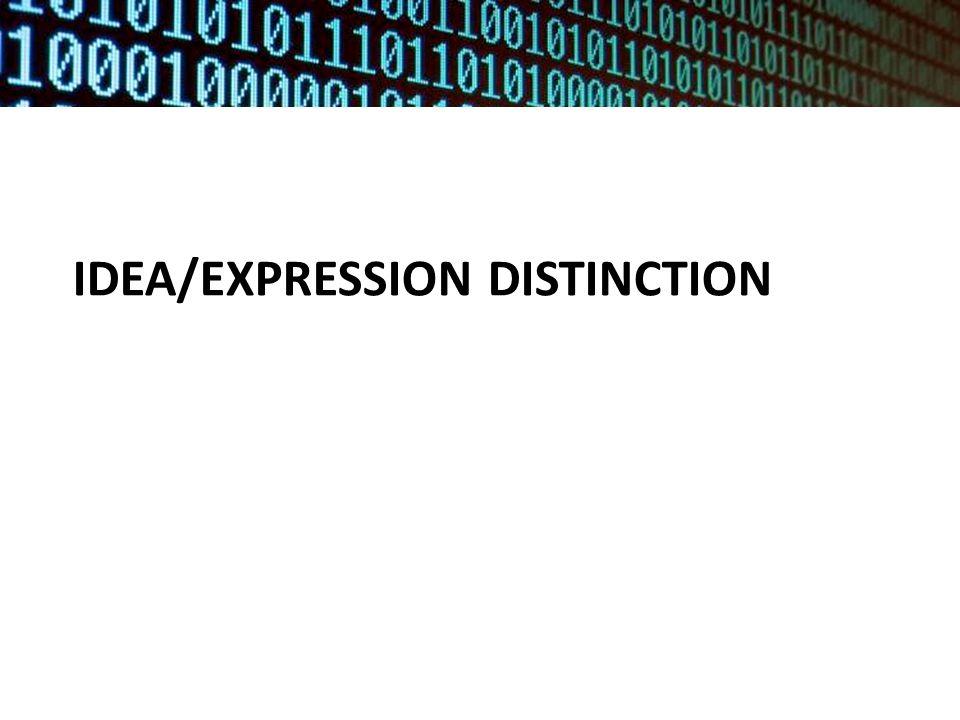 IDEA/EXPRESSION DISTINCTION