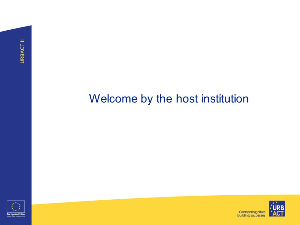 Welcome by the host institution