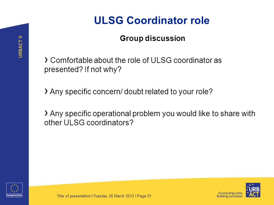 ULSG Coordinator role Group discussion › Comfortable about the role of ULSG coordinator as presented.