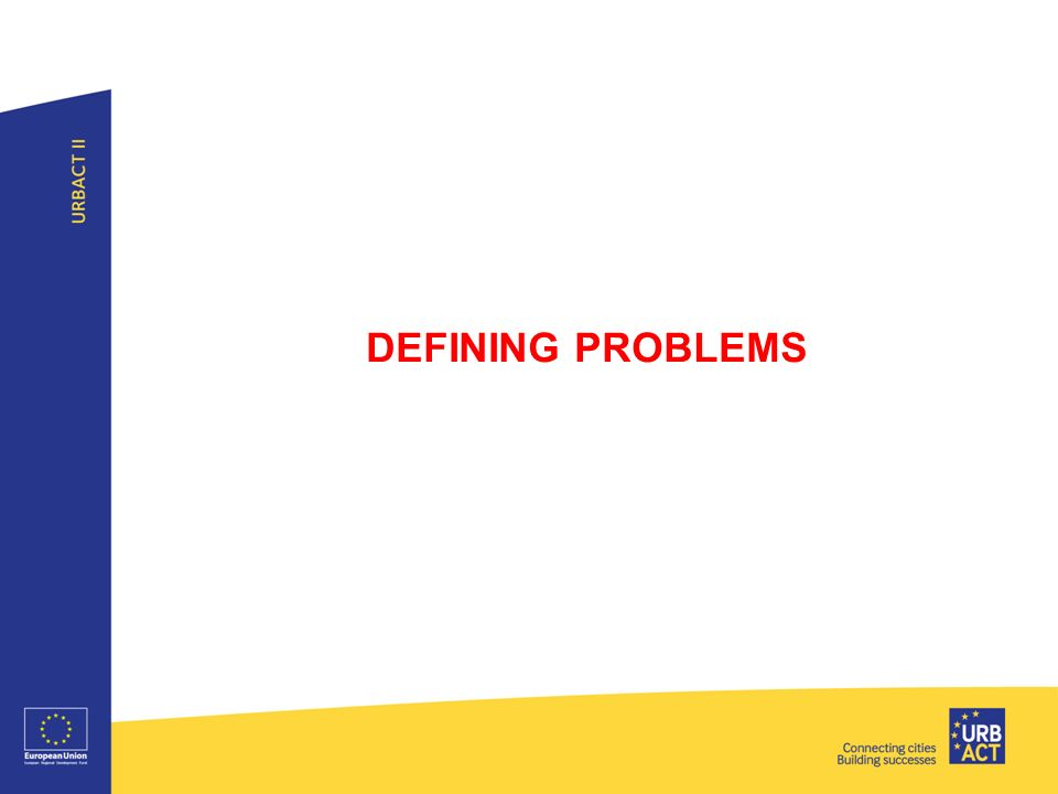 DEFINING PROBLEMS