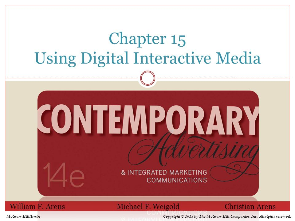 Chapter 15 Using Digital Interactive Media William F.