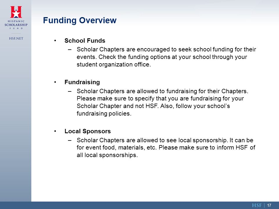 School Funds –Scholar Chapters are encouraged to seek school funding for their events.