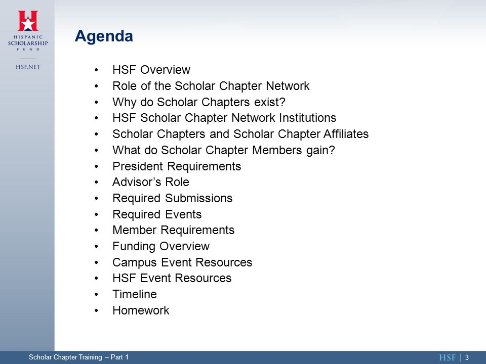 HSF Overview Role of the Scholar Chapter Network Why do Scholar Chapters exist.
