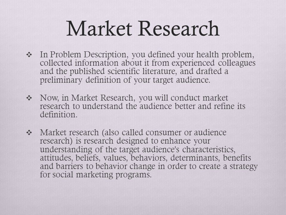 marketing research definition Definition of 'market research' market research market research is the activity of collecting and studying information about what people want, need, and buy a new all-woman market research company has been set up to find out what women think about major news and issues.