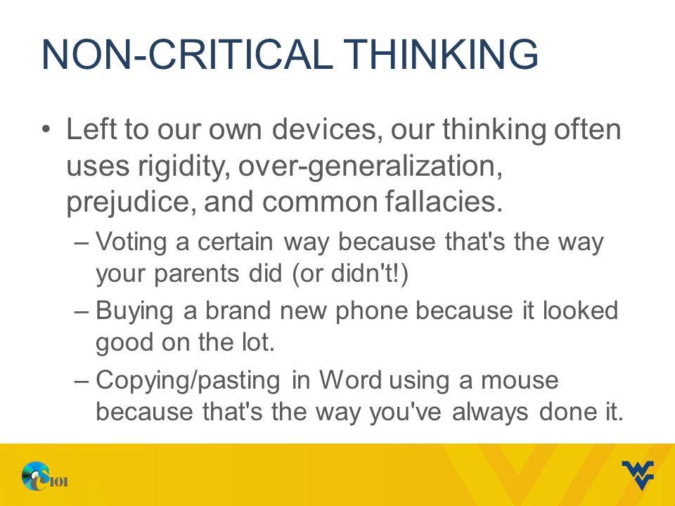 Define non critical thinking