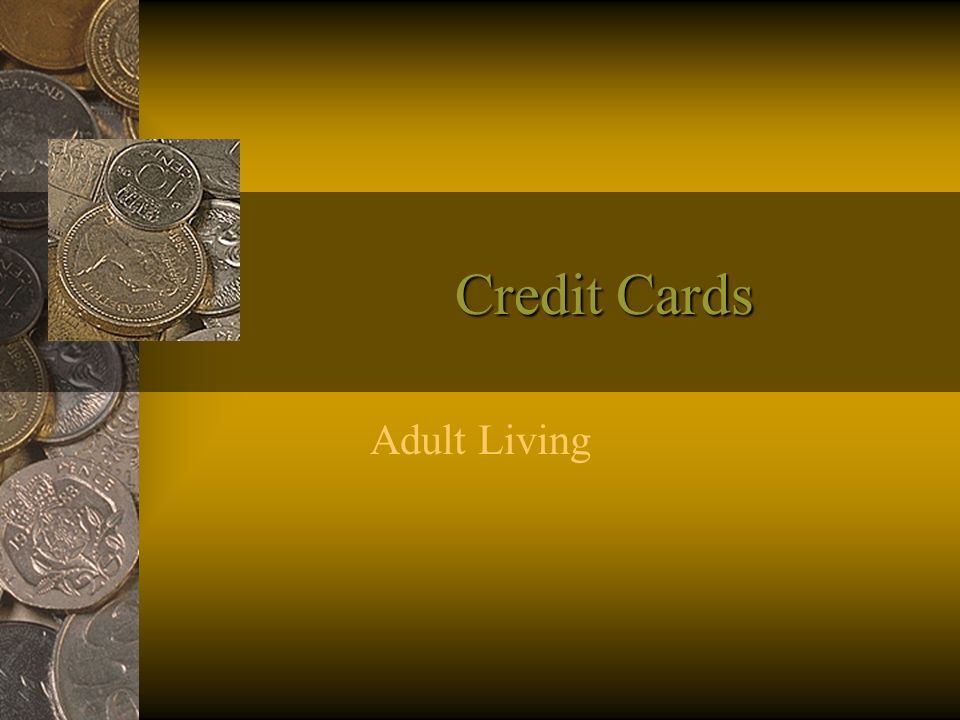 Credit Cards Adult Living