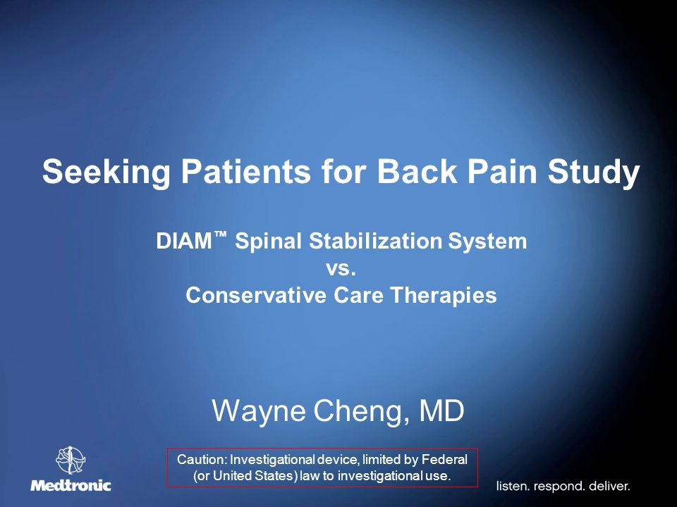 Seeking Patients for Back Pain Study DIAM ™ Spinal Stabilization System vs.