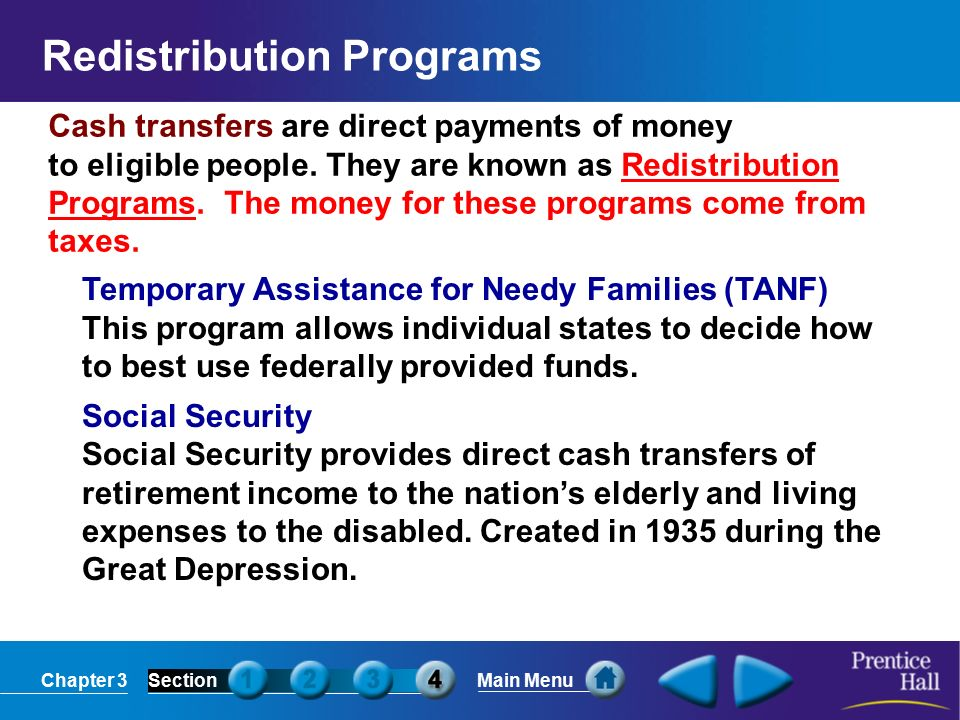 Chapter 3SectionMain Menu Cash transfers are direct payments of money to eligible people.