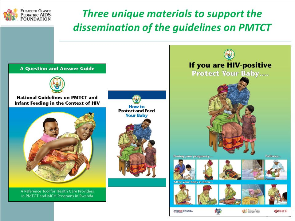Three unique materials to support the dissemination of the guidelines on PMTCT