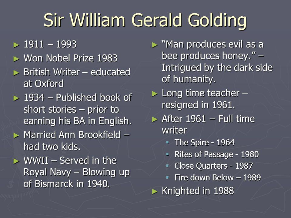 lord of the flies background and information lord of the flies sir william gerald golding acirc150 1911 1993 acirc150 won nobel prize 1983 acirc150 british writer