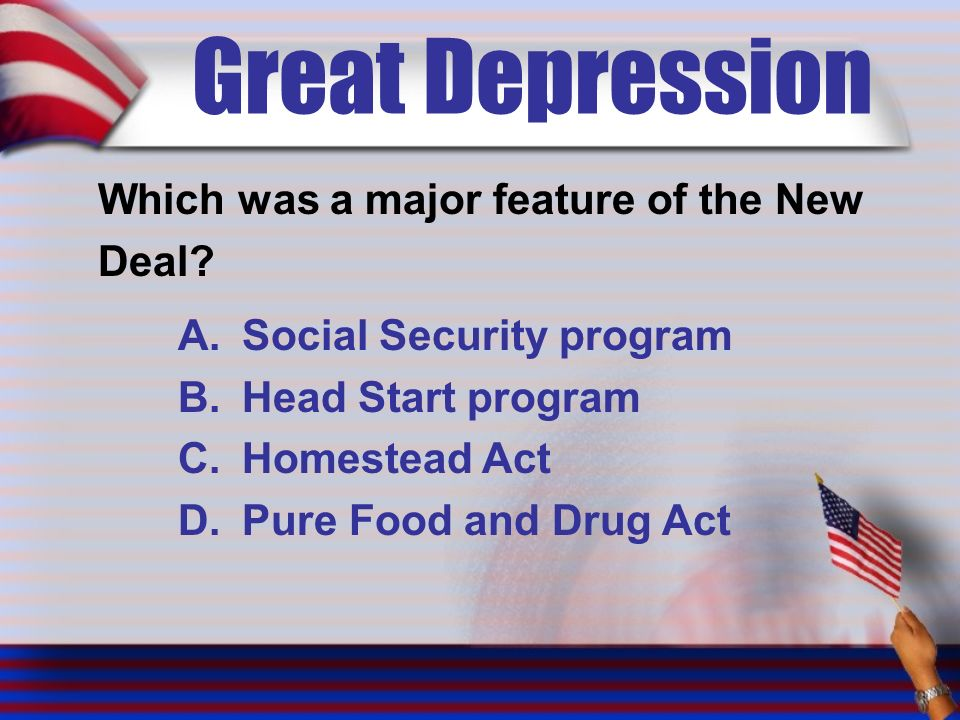 Great Depression Which was a major feature of the New Deal.