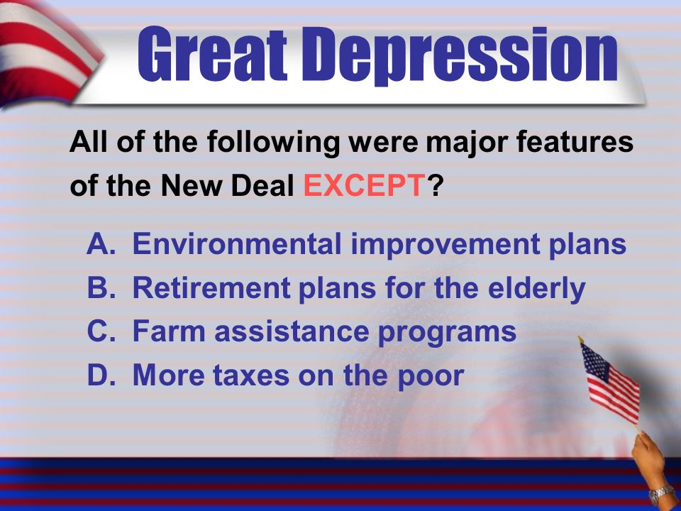 Great Depression All of the following were major features of the New Deal EXCEPT.