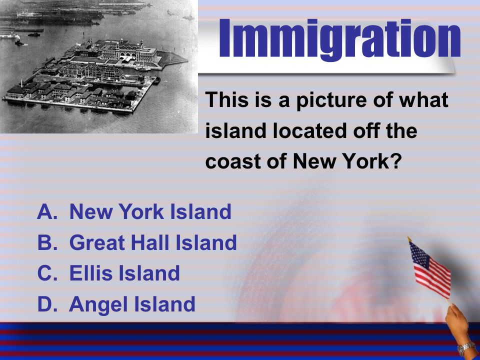 Immigration This is a picture of what island located off the coast of New York.