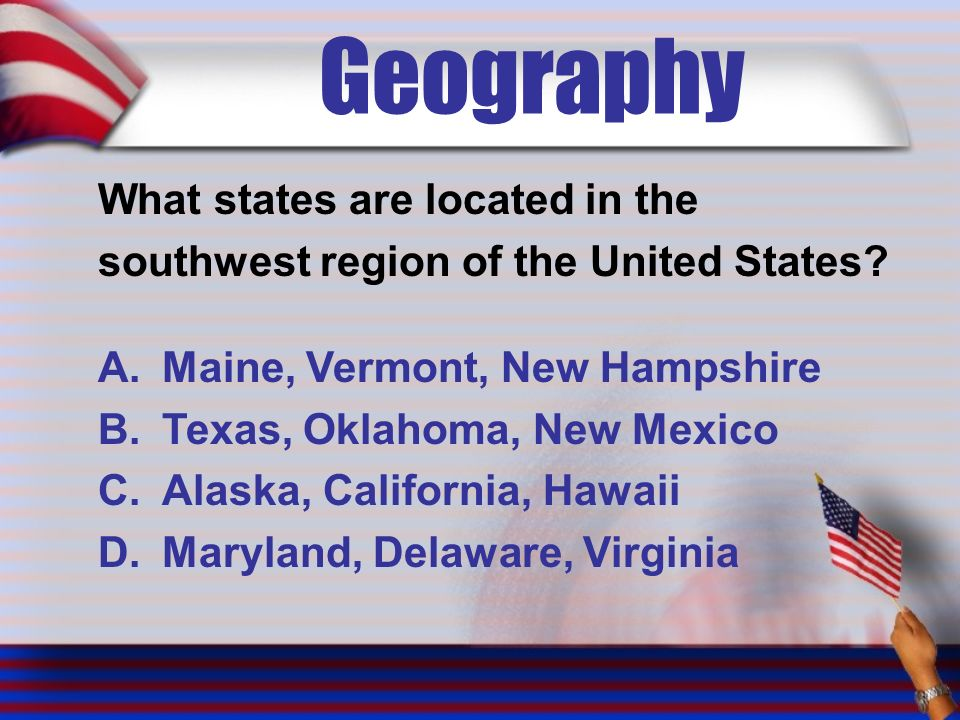 Geography What states are located in the southwest region of the United States.