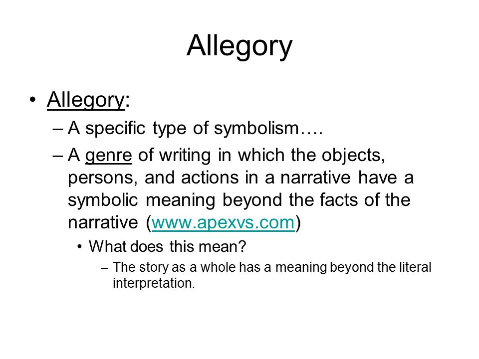 Allegory English Ii Academic Allegory Allegory A Specific Type Of