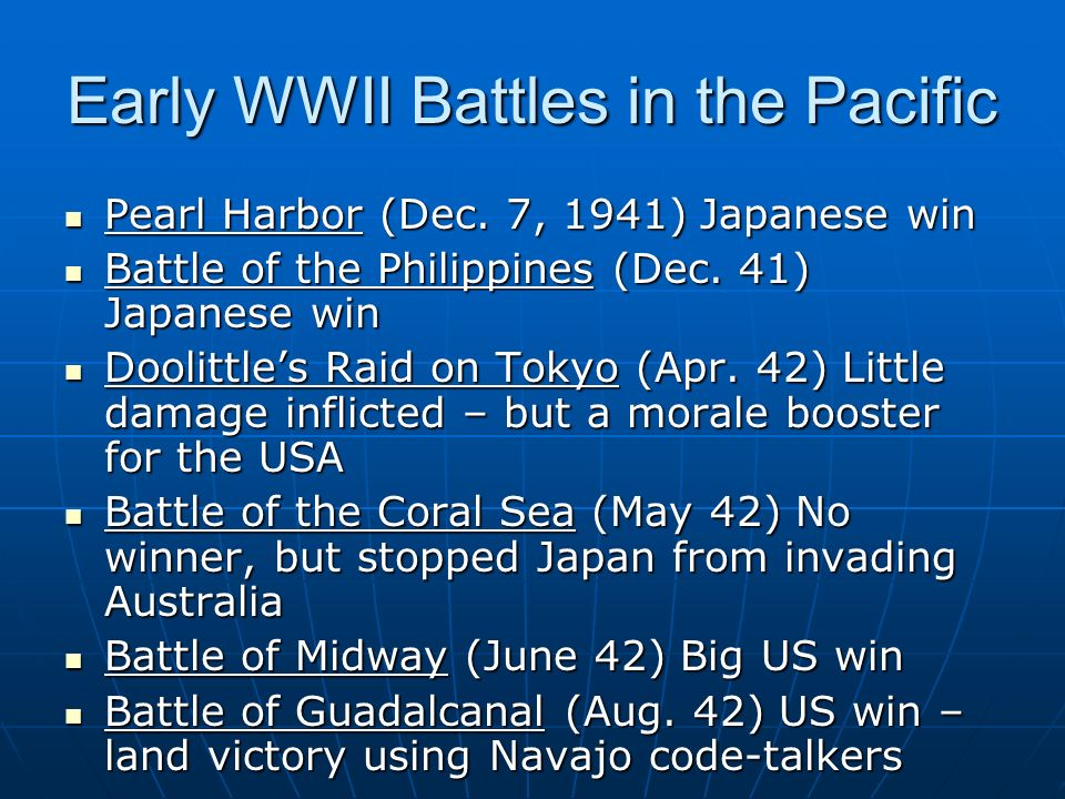 Early WWII Battles in the Pacific Pearl Harbor (Dec.