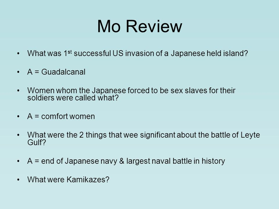 Mo Review What was 1 st successful US invasion of a Japanese held island.