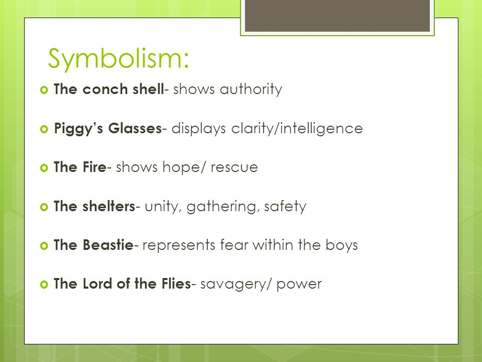 "lord of the flies"" william golding explain the title  the  7 symbolism"