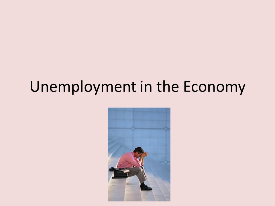Unemployment in the Economy