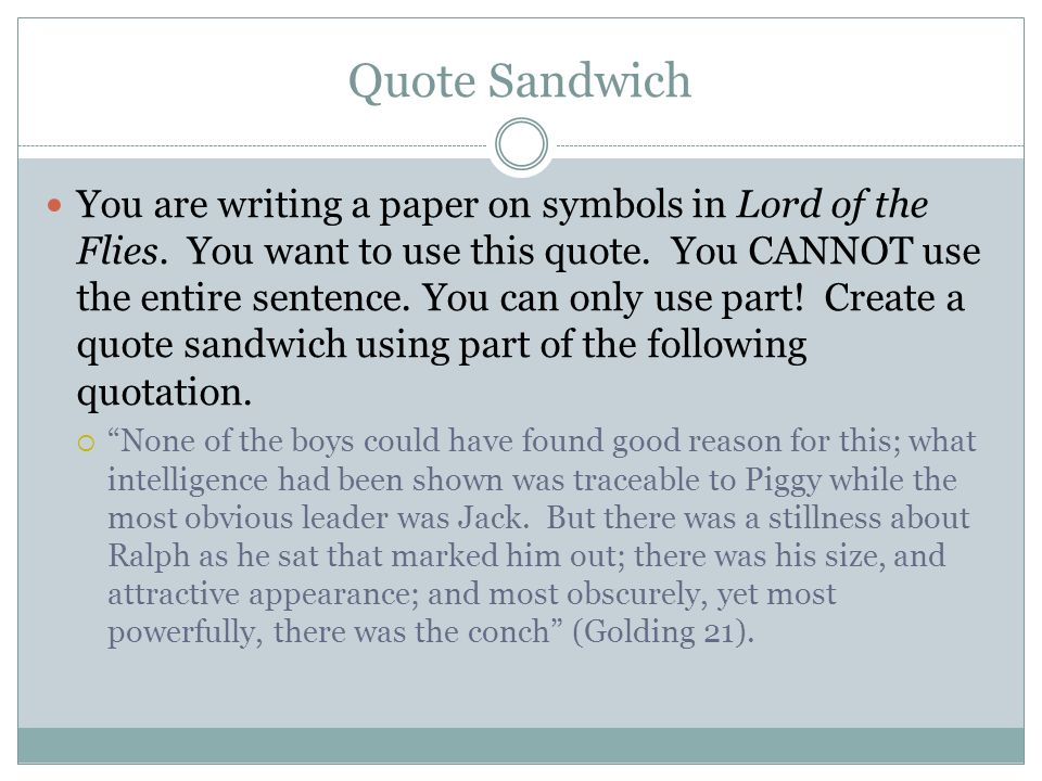 What is a good quote to use for lord of the flies essay?