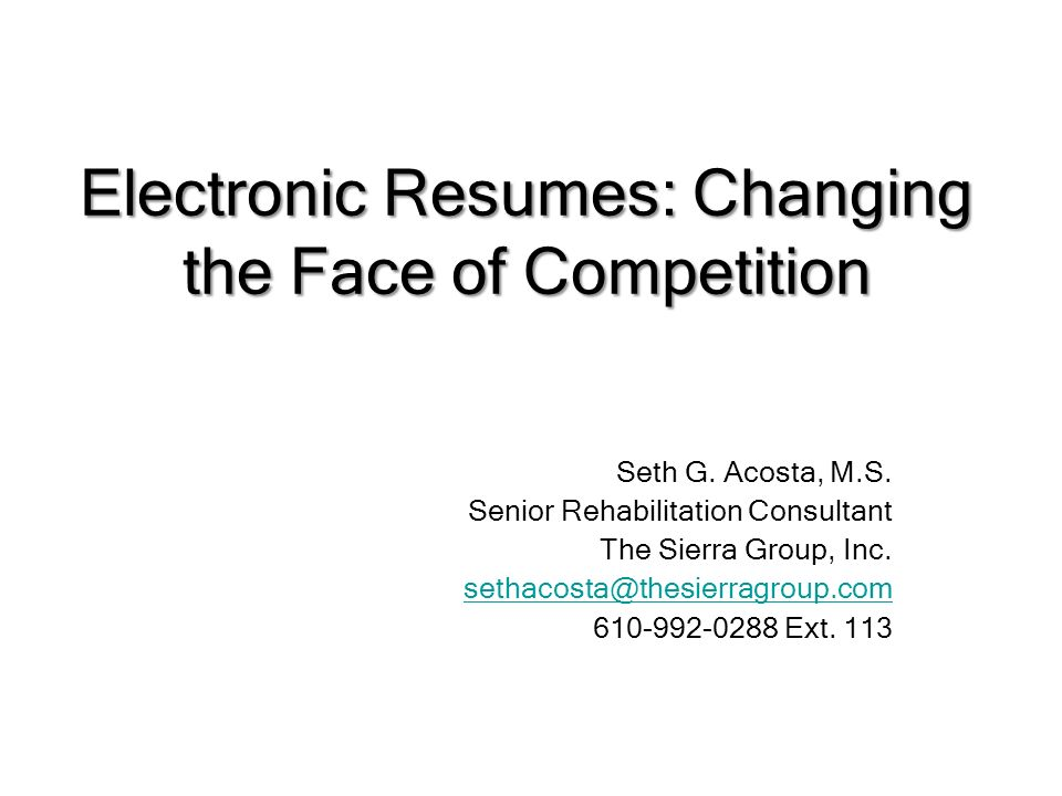 electronic resumes changing the face of competition seth g