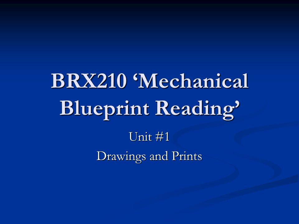 Brx210 mechanical blueprint reading unit 1 drawings and prints 1 brx210 mechanical blueprint reading unit 1 drawings and prints malvernweather Choice Image