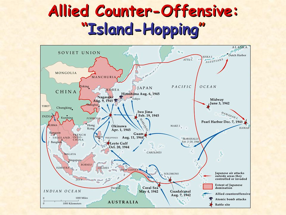 Island Hopping Developed by MacArthur Need land close to Japan to stage an invasion Begin with least fortified islands Amphibious Attack Starts with Guadalcanal