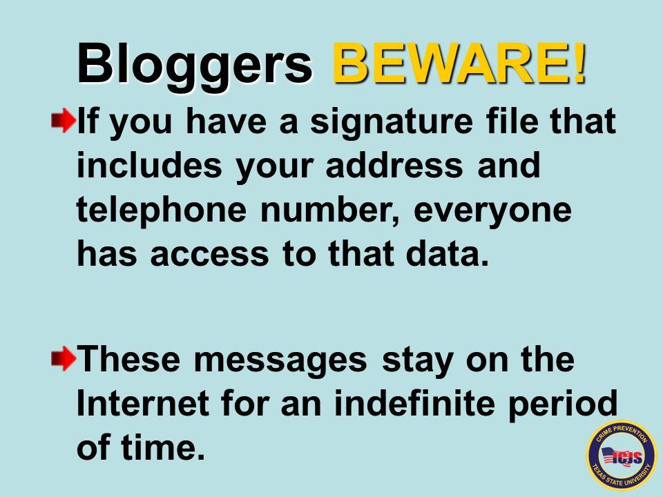 Bloggers BEWARE.