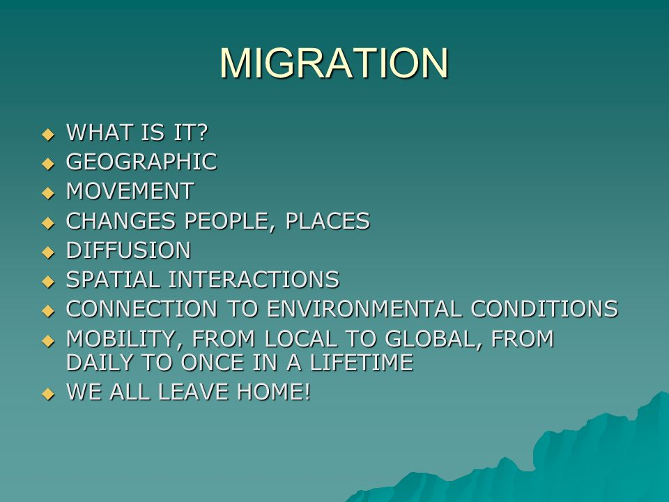 MIGRATION  WHAT IS IT.