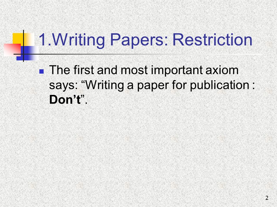 Writing a paper for publication
