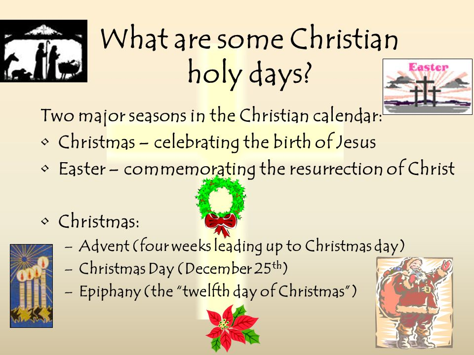 What are some Christian holy days.