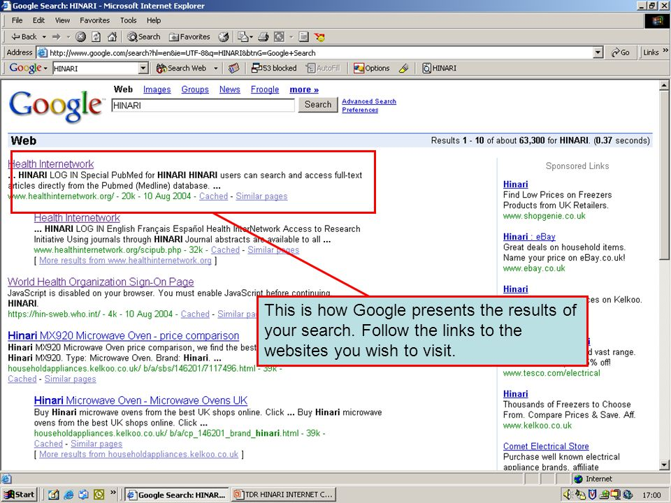 Search results on Google This is how Google presents the results of your search.