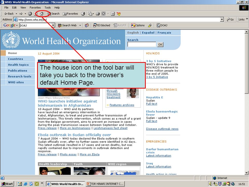 Home page button The house icon on the tool bar will take you back to the browser's default Home Page.