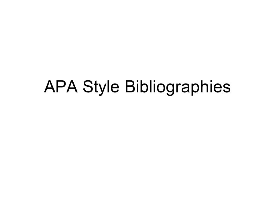 APA Style Bibliographies