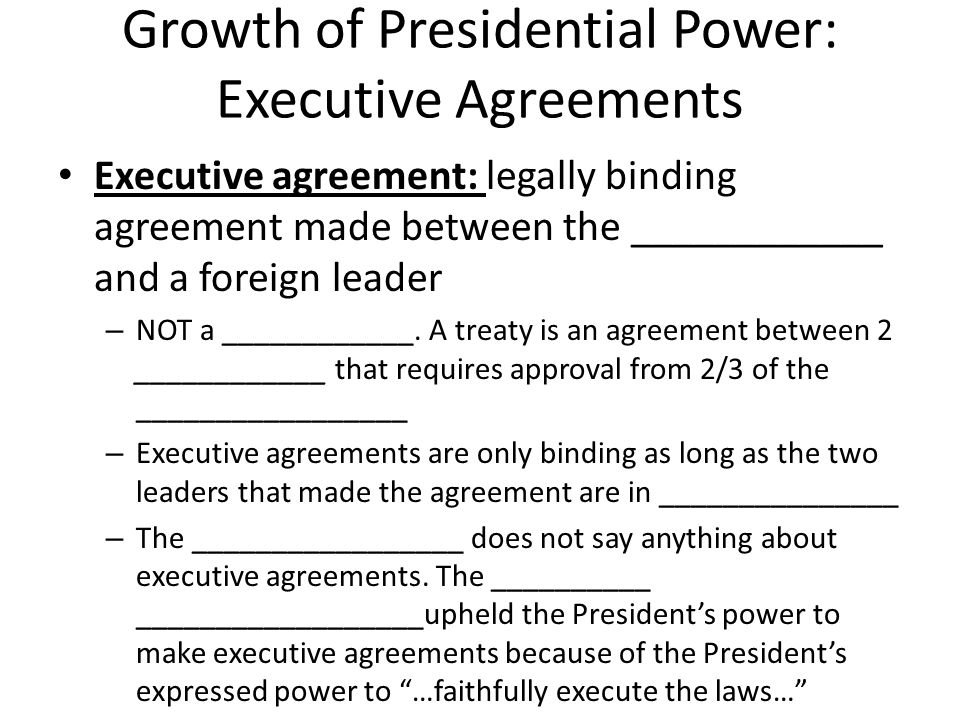 Unit 5 the executive branch quick review the branch is growth of presidential power executive agreements executive agreement legally binding agreement made between the platinumwayz