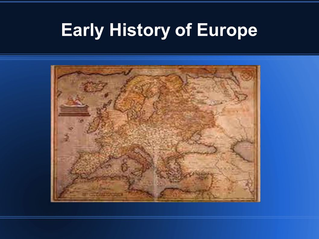 Early History of Europe