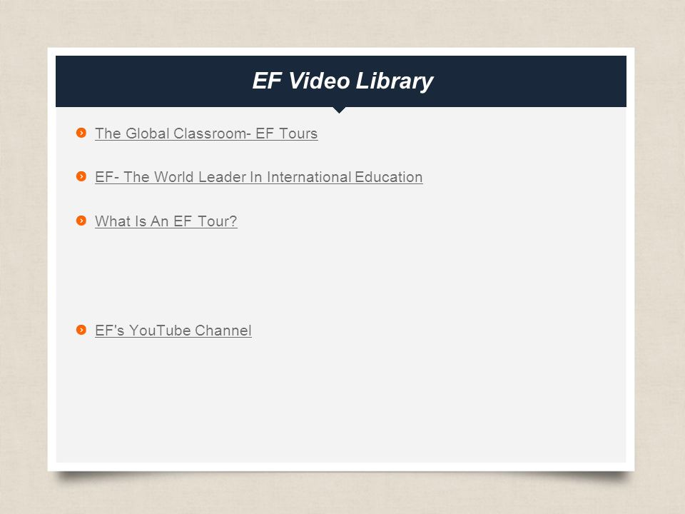 eftours.com EF Video Library The Global Classroom- EF Tours EF- The World Leader In International Education What Is An EF Tour.